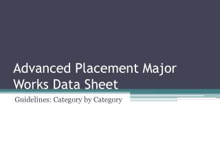 Advanced Placement Major Works Data Sheet