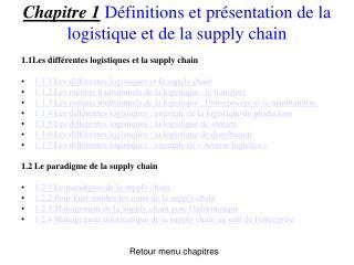 Chapitre 1 D finitions et pr sentation de la logistique et de la supply chain