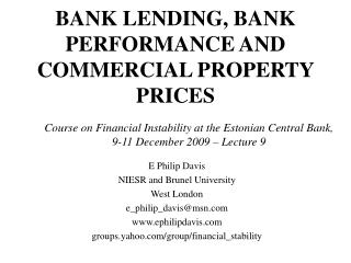BANK LENDING, BANK PERFORMANCE AND COMMERCIAL PROPERTY PRICES