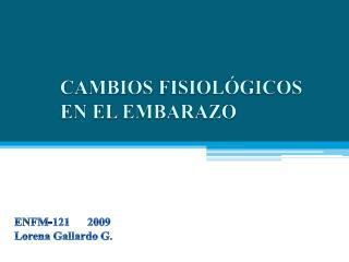 ENFM-121      2009 Lorena Gallardo G.