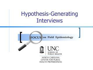 Hypothesis-Generating Interviews