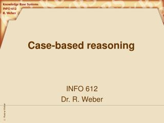 Case-based reasoning