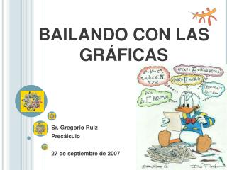 BAILANDO CON LAS GR FICAS