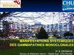 Pr. B. GROSBOIS  Service de M decine Interne - H pital Sud - CHU Rennes