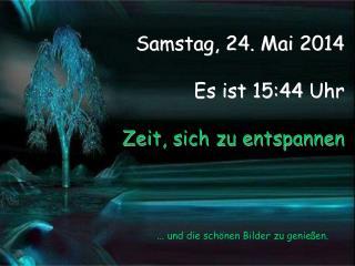 Donnerstag, 27. September 2012      Es ist 00:20 Uhr           Zeit, sich zu entspannen
