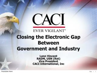 Closing the Electronic Gap Between  Government and Industry