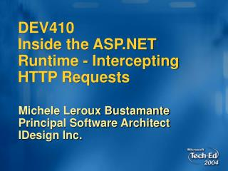 DEV410 Inside the ASP Runtime - Intercepting HTTP Requests