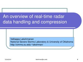 An overview of real-time radar data handling and compression