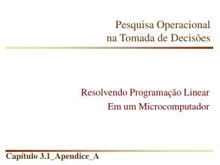 Resolvendo Programa  o Linear Em um Microcomputador