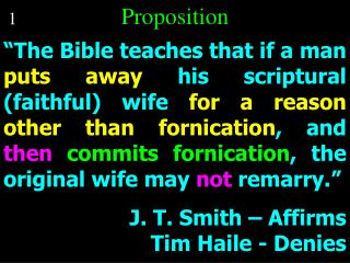The Bible teaches that if a man puts away his scriptural faithful wife for a reason other than fornication, and then co