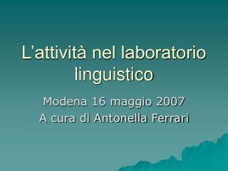 L attivit  nel laboratorio linguistico