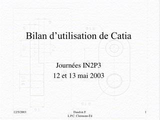 Bilan d utilisation de Catia