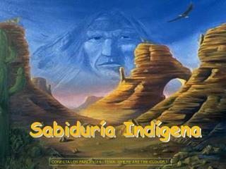 Sabidur a Ind gena