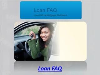 Loan FAQ