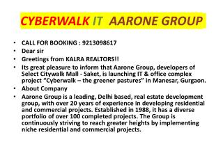 CYBERWALK*9213098617*IT BUILDING IN MANESAR*KALRA REALTORS*