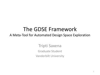 The GDSE Framework A Meta-Tool for Automated Design Space Exploration