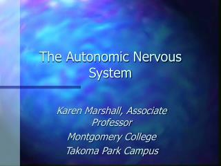 The Autonomic Nervous System