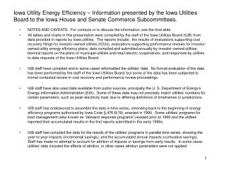 Iowa Utility Energy Efficiency   Information presented by the Iowa Utilities Board to the Iowa House and Senate Commerce