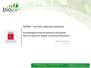 ADEME   Direction r gionale Aquitaine  Accompagnement de porteurs de projets dans le cadre de l appel   projets pr venti