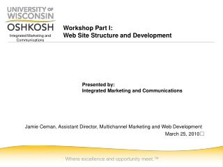 Workshop Part I: Web Site Structure and Development