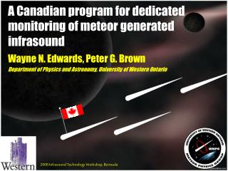 A Canadian program for dedicated monitoring of meteor generated infrasound