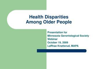 Health Disparities  Among Older People