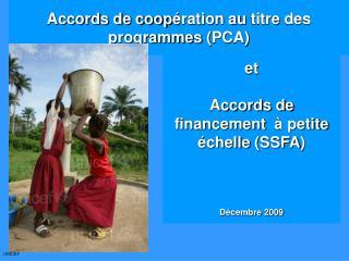 Accords de coop ration au titre des programmes PCA