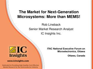 The Market for Next-Generation Microsystems: More than MEMS