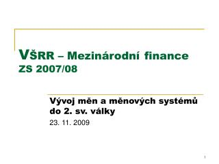 V RR   Mezin rodn  finance ZS 2007