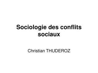 Sociologie des conflits sociaux
