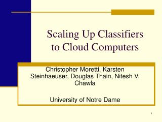Scaling Up Classifiers  to Cloud Computers