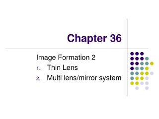 Image Formation 2 Thin Lens Multi lens