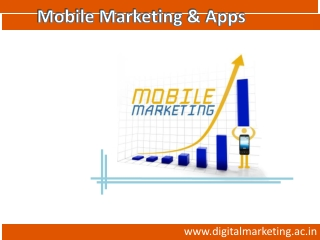 Mobile Marketing and Mobile Apps