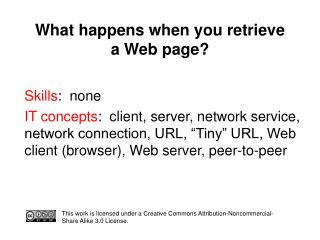 What happens when you retrieve  a Web page