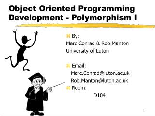 Object Oriented Programming Development - Polymorphism I