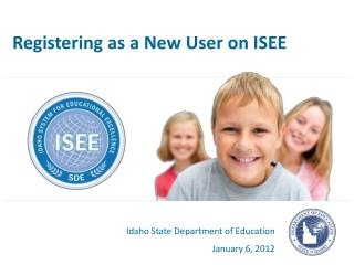 Registering as a New User on ISEE