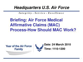 Briefing: Air Force Medical Affirmative Claims MAC Process-How Should MAC Work