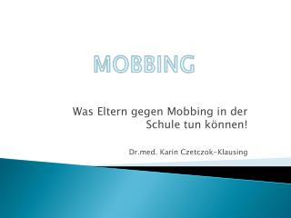 Was Eltern gegen Mobbing in der Schule tun k nnen  Drd. Karin Czetczok-Klausing