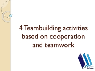 4 Teambuilding activities based on cooperation and teamwork