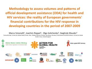 Methodology to assess volumes and patterns of official development assistance ODA for health and HIV services: the reali