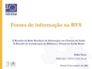 Fontes de informa  o na BVS