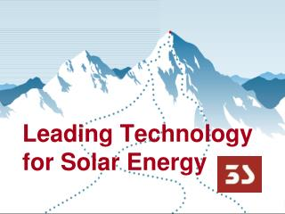 Leading Technology  for Solar Energy