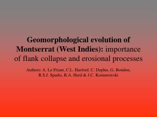 Geomorphological evolution of Montserrat West Indies: importance of flank collapse and erosional processes
