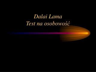 Dalai Lama  Test na osobowosc