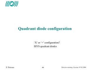 Quadrant diode configuration