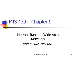 MIS 430   Chapter 9