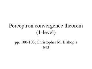 Perceptron convergence theorem 1-level