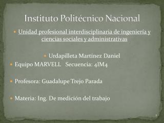 Instituto Polit cnico Nacional