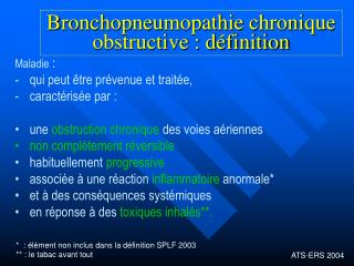 Bronchopneumopathie chronique obstructive : d finition