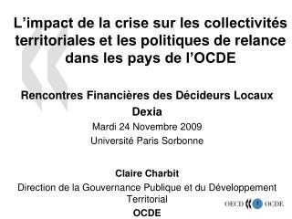 L impact de la crise sur les collectivit s territoriales et les politiques de relance dans les pays de l OCDE